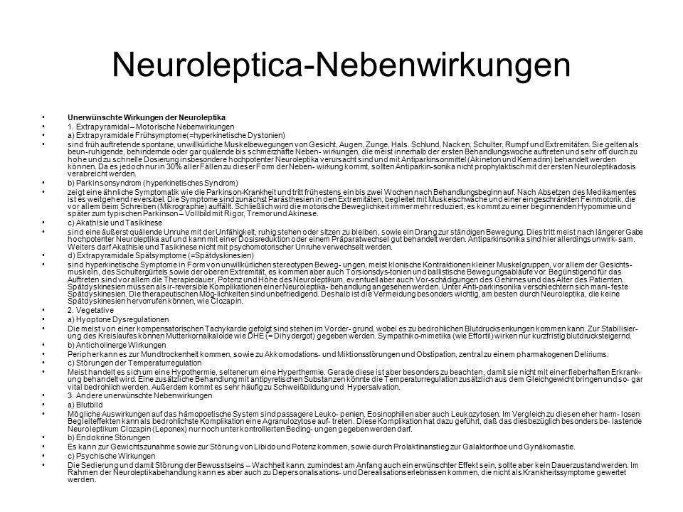Neuroleptica-Nebenwirkungen Unerwünschte Wirkungen der Neuroleptika 1.