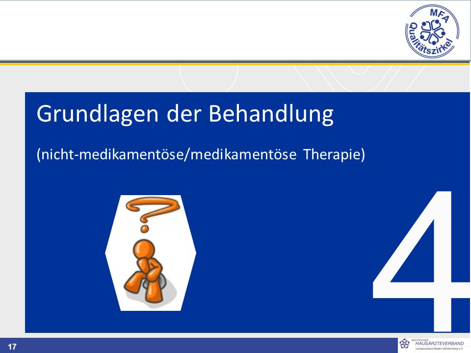 17 4 Grundlagen der Behandlung (nicht-medikamentöse/medikamentöse Therapie)