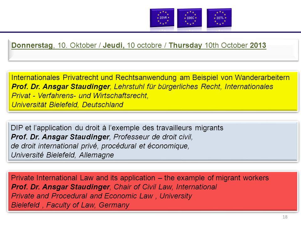 Internationales Privatrecht und Rechtsanwendung am Beispiel von Wanderarbeitern Prof. Dr. Ansgar Staudinger, Lehrstuhl für bürgerliches Recht, Interna