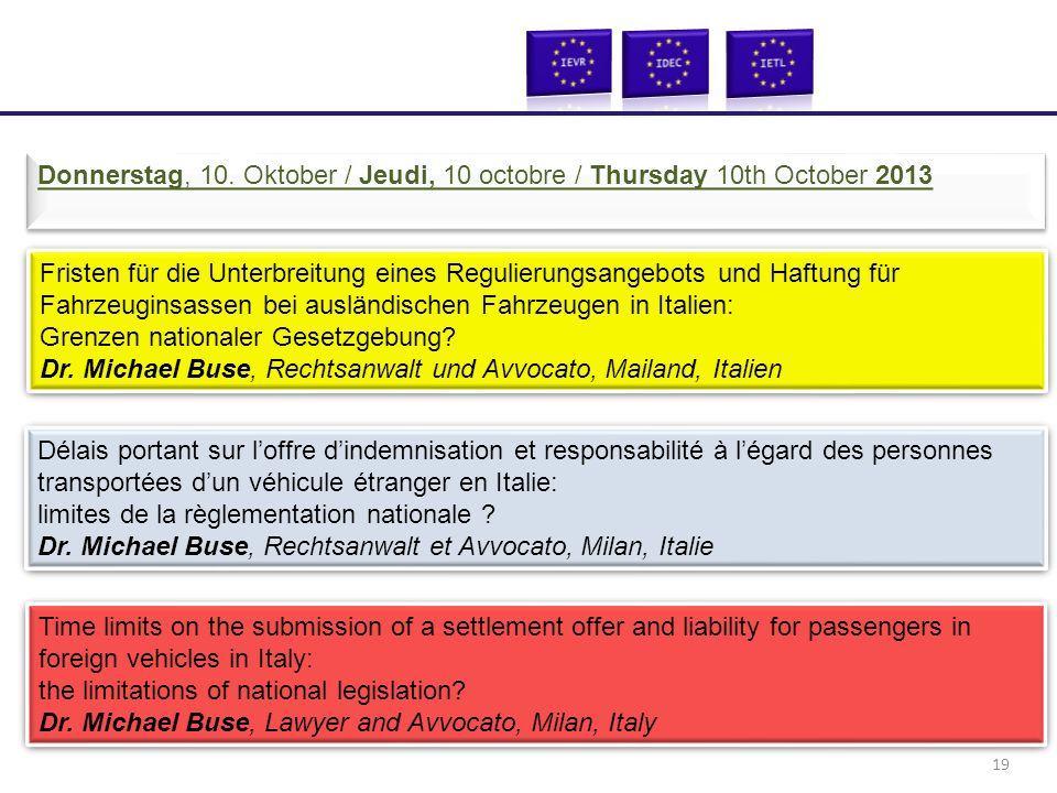 Fristen für die Unterbreitung eines Regulierungsangebots und Haftung für Fahrzeuginsassen bei ausländischen Fahrzeugen in Italien: Grenzen nationaler Gesetzgebung.