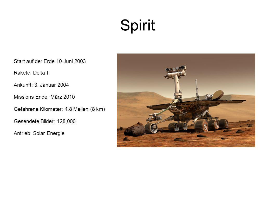 Spirit Start auf der Erde 10 Juni 2003 Rakete: Delta II Ankunft: 3. Januar 2004 Missions Ende: März 2010 Gefahrene Kilometer: 4.8 Meilen (8 km) Gesend
