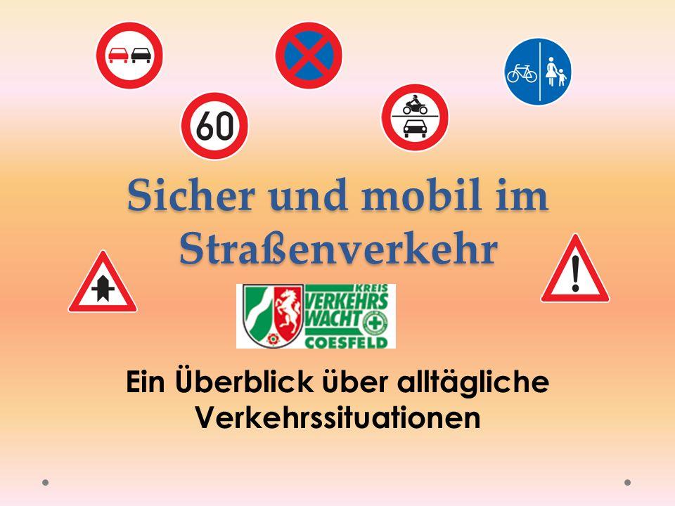 Sicher und mobil im Straßenverkehr Ein Überblick über alltägliche Verkehrssituationen