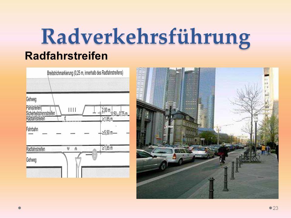 Radverkehrsführung Radfahrstreifen 23