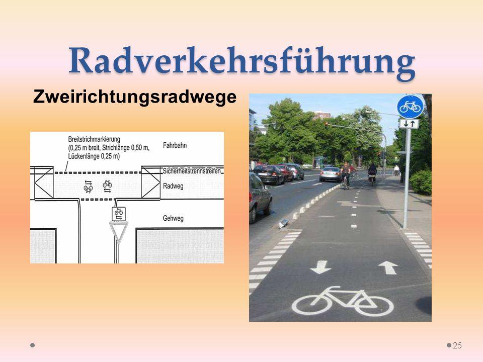 Radverkehrsführung Zweirichtungsradwege 25