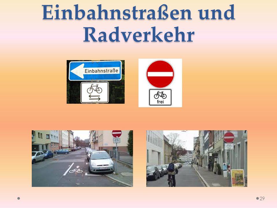 Einbahnstraßen und Radverkehr 29