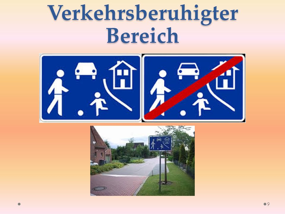 Verkehrsberuhigter Bereich 9