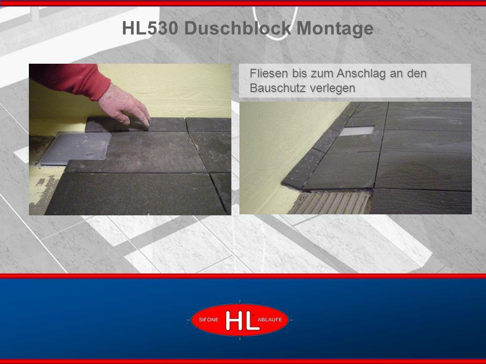 www.hutterer-lechner.com Fliesen bis zum Anschlag an den Bauschutz verlegen HL530 Duschblock Montage