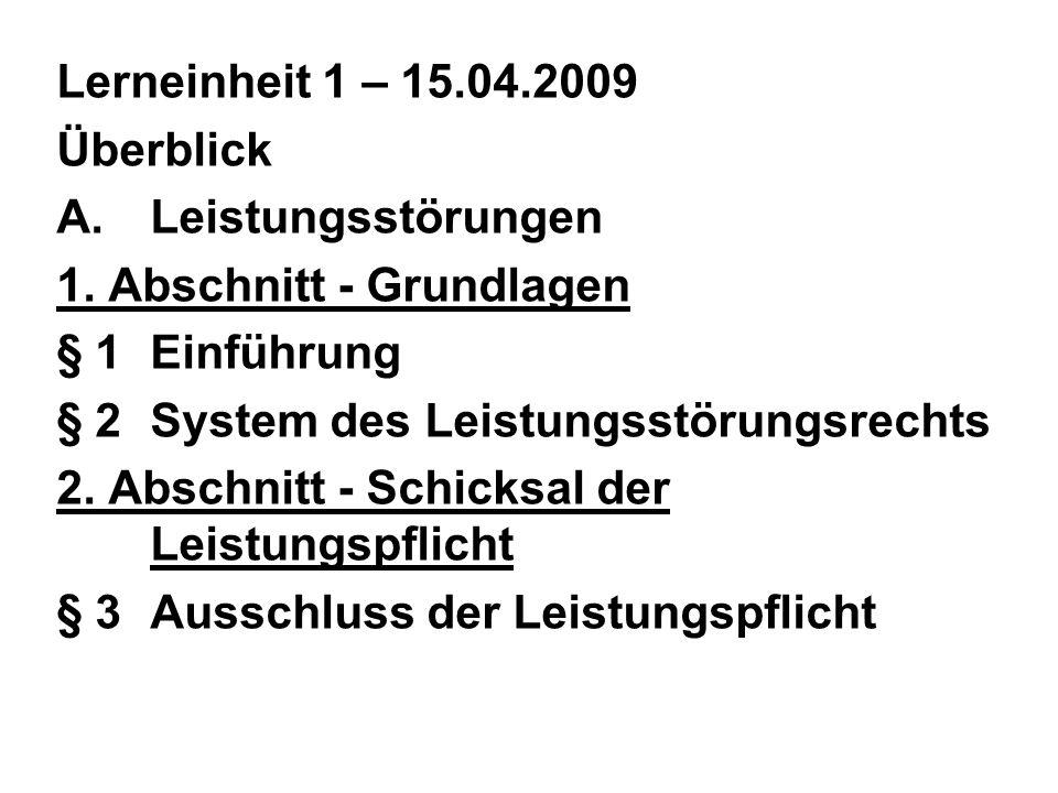 Lerneinheit 1 – 15.04.2009 Überblick A.Leistungsstörungen 1.