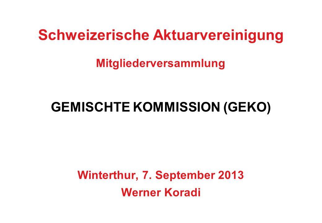 7. September 2013 1 Schweizerische Aktuarvereinigung Mitgliederversammlung Winterthur, 7.
