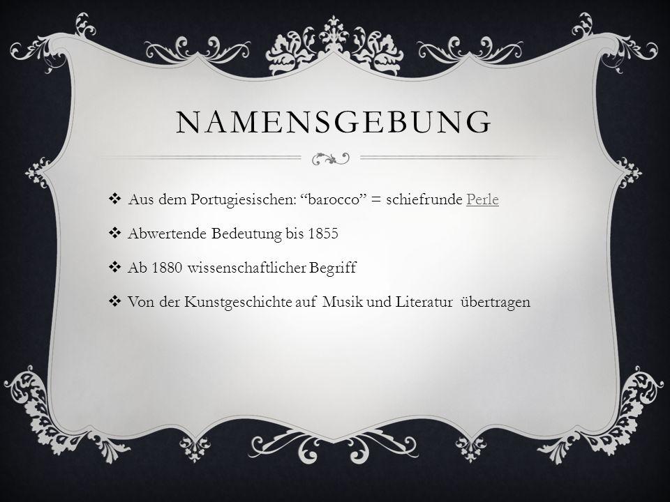 ZEITLICHE EINORDNUNG HumanismusRenaissanceReformation Barock Frühbarock HochbarockSpätbarock (1600 – 1650)(1650 – 1720)(1720 – 1770) KlassizismusAufklärung