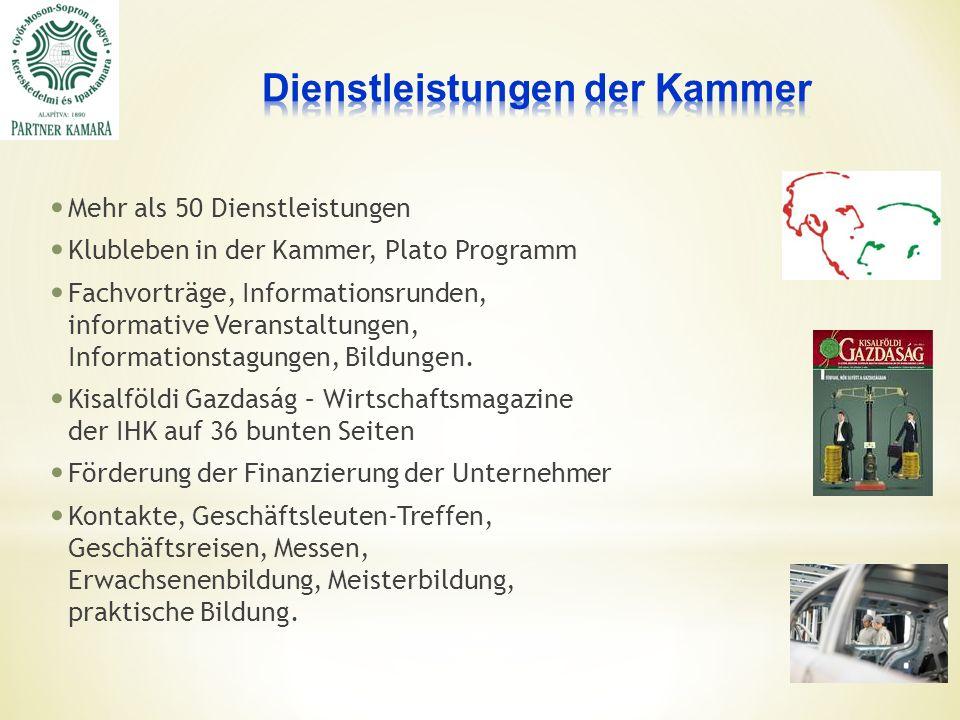 Mehr als 50 Dienstleistungen Klubleben in der Kammer, Plato Programm Fachvorträge, Informationsrunden, informative Veranstaltungen, Informationstagungen, Bildungen.