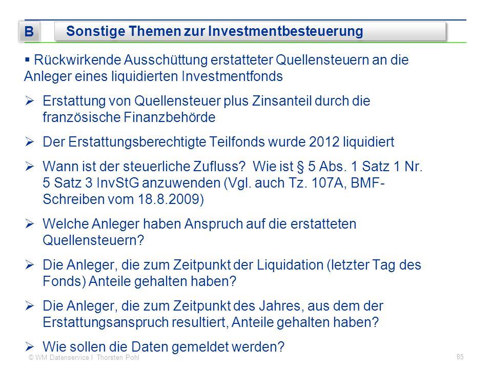 © WM Datenservice I Thorsten Pohl  Rückwirkende Ausschüttung erstatteter Quellensteuern an die Anleger eines liquidierten Investmentfonds  Erstattun