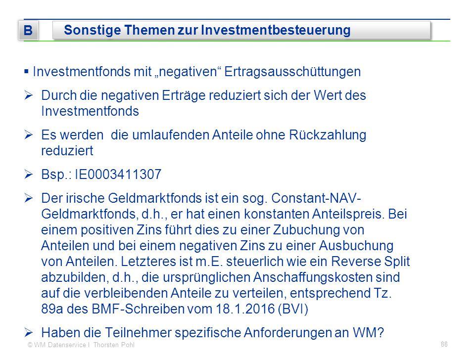 """© WM Datenservice I Thorsten Pohl  Investmentfonds mit """"negativen"""" Ertragsausschüttungen  Durch die negativen Erträge reduziert sich der Wert des In"""