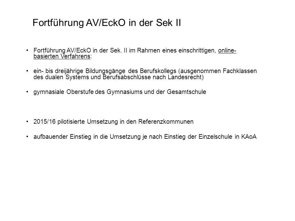 Fortführung AV/EckO in der Sek.