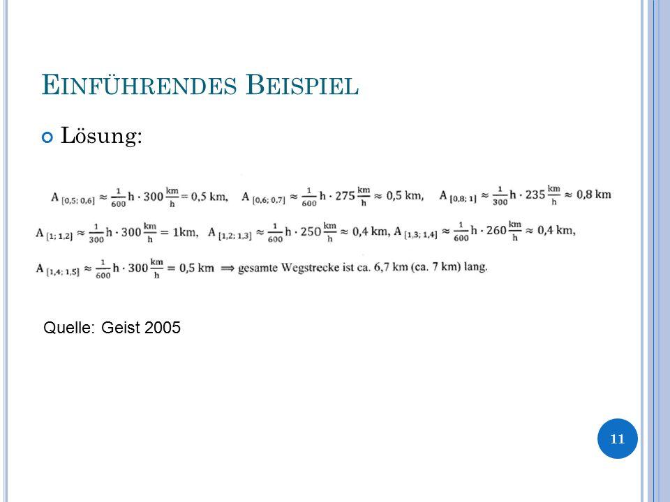 E INFÜHRENDES B EISPIEL Lösung: 11 Quelle: Geist 2005