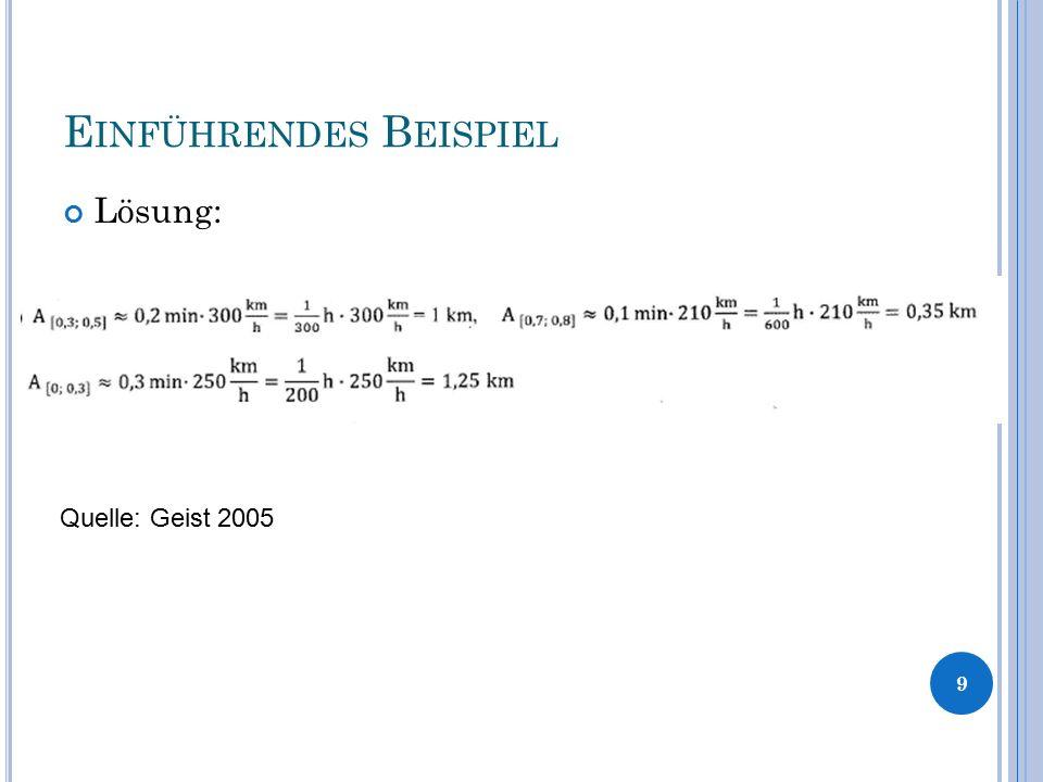 E INFÜHRENDES B EISPIEL Lösung: 9 Quelle: Geist 2005