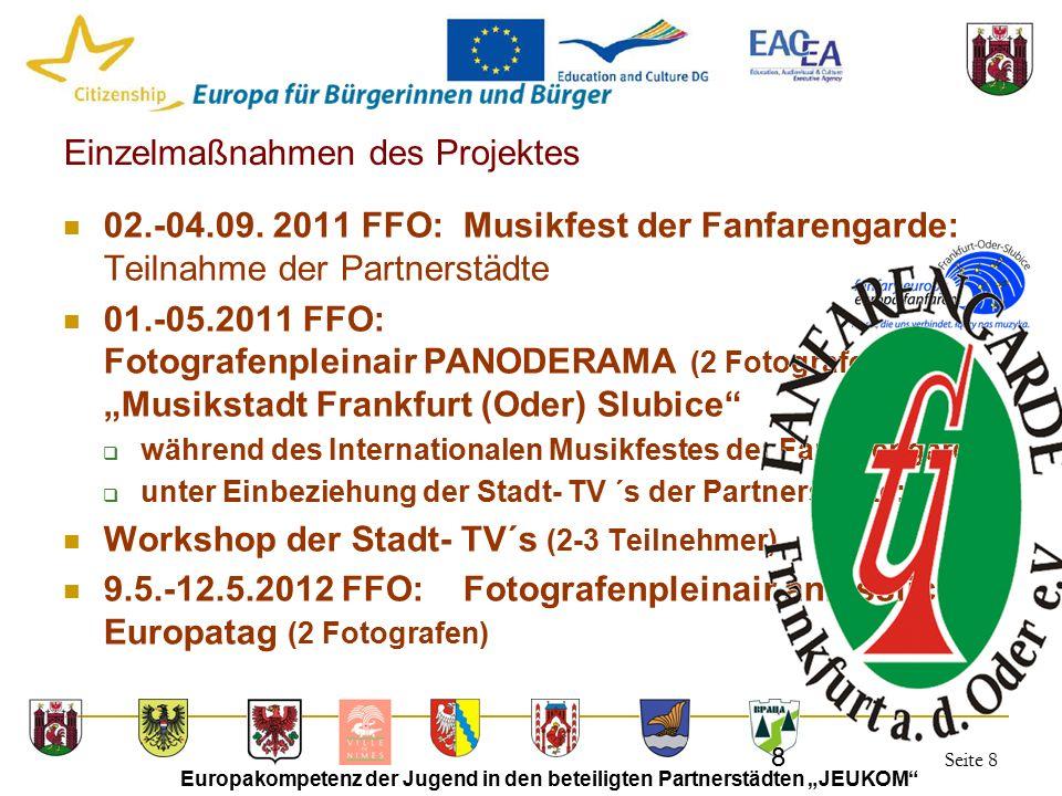 """Seite 8 Europakompetenz der Jugend in den beteiligten Partnerstädten """"JEUKOM 8 Einzelmaßnahmen des Projektes 02.-04.09."""
