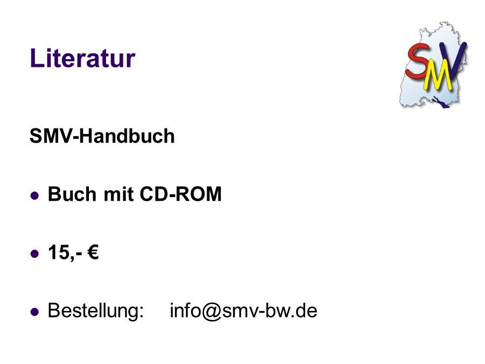 SMV-Handbuch Buch mit CD-ROM 15,- € Bestellung: info@smv-bw.de