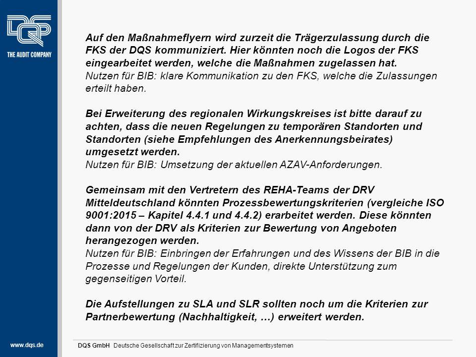 www.dqs.de DQS GmbH Deutsche Gesellschaft zur Zertifizierung von Managementsystemen Stärken und Potentiale (1) Auf den Maßnahmeflyern wird zurzeit die