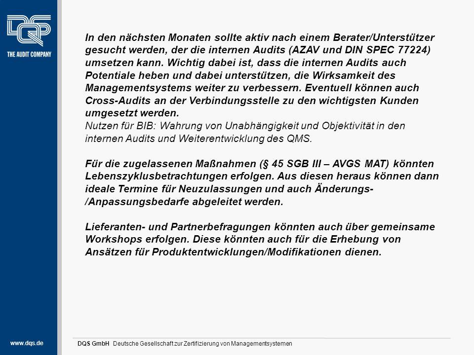 www.dqs.de DQS GmbH Deutsche Gesellschaft zur Zertifizierung von Managementsystemen Stärken und Potentiale (1) In den nächsten Monaten sollte aktiv na