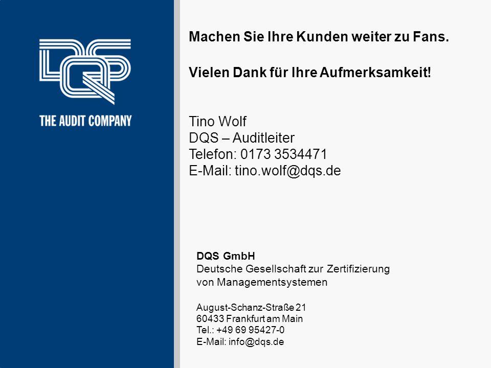 DQS GmbH Deutsche Gesellschaft zur Zertifizierung von Managementsystemen August-Schanz-Straße 21 60433 Frankfurt am Main Tel.: +49 69 95427-0 E-Mail:
