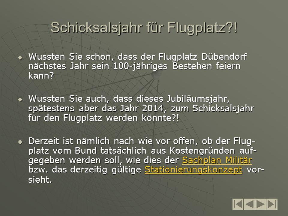 Schicksalsjahr für Flugplatz .
