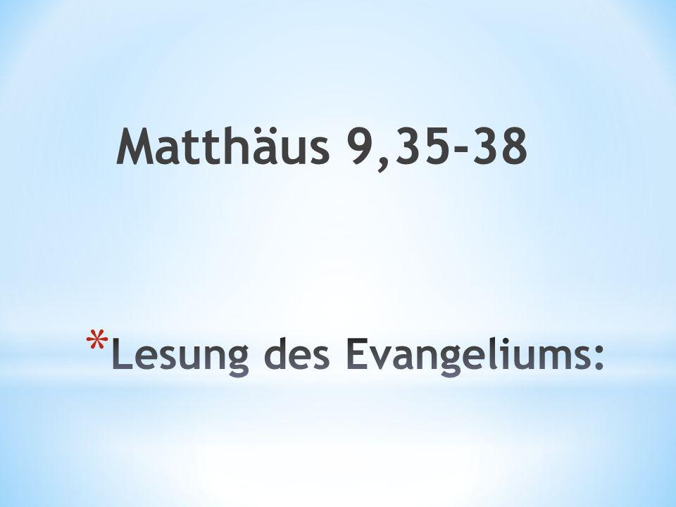 Matthäus 9,35-38