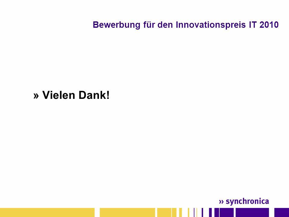 » Vielen Dank! Bewerbung für den Innovationspreis IT 2010