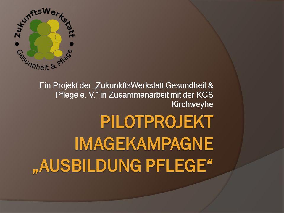 """Ein Projekt der """"ZukunkftsWerkstatt Gesundheit & Pflege e. V."""" in Zusammenarbeit mit der KGS Kirchweyhe"""