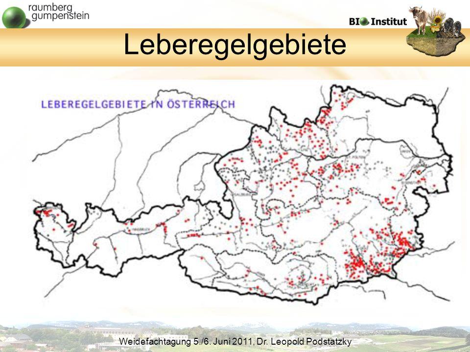 Weidefachtagung 5./6. Juni 2011, Dr. Leopold Podstatzky Leberegelgebiete