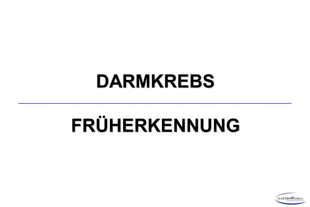 DARMKREBS - DIAGNOSE PRÄOPERATIVE STAGING-DIAGNOSTIK Obligat: Anamnese, insbes.