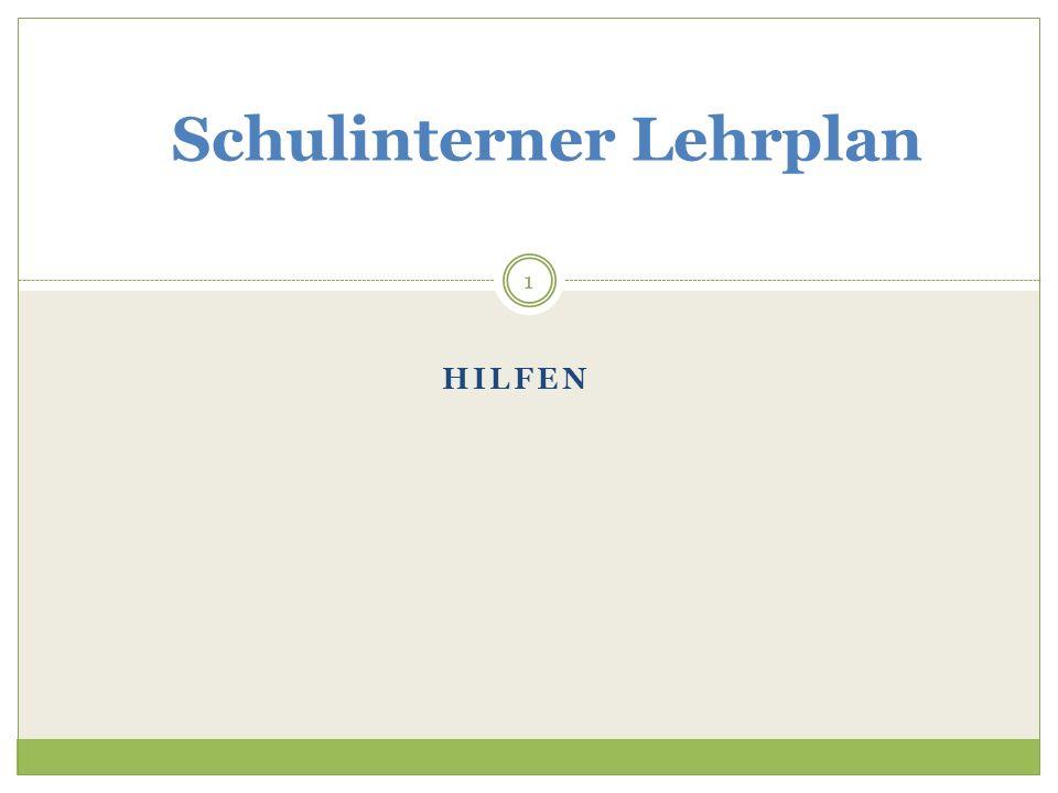 HILFEN Schulinterner Lehrplan 1