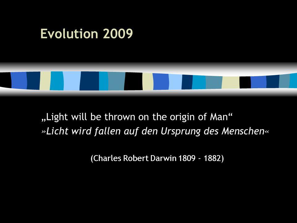 13 Evolution 2009 1. Gene, der Werkzeugkasten der Evolution