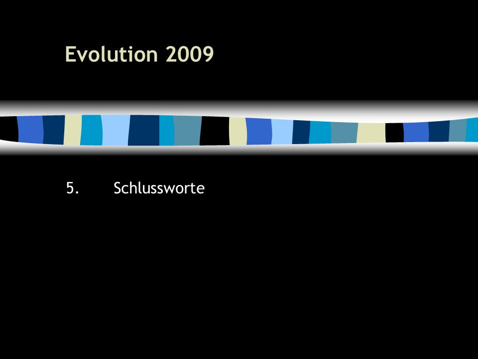 54 Evolution Schlussworte