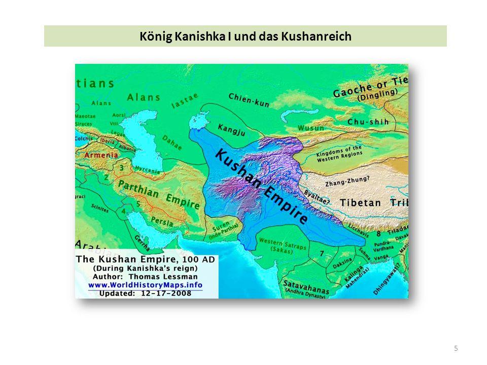 5 König Kanishka I und das Kushanreich