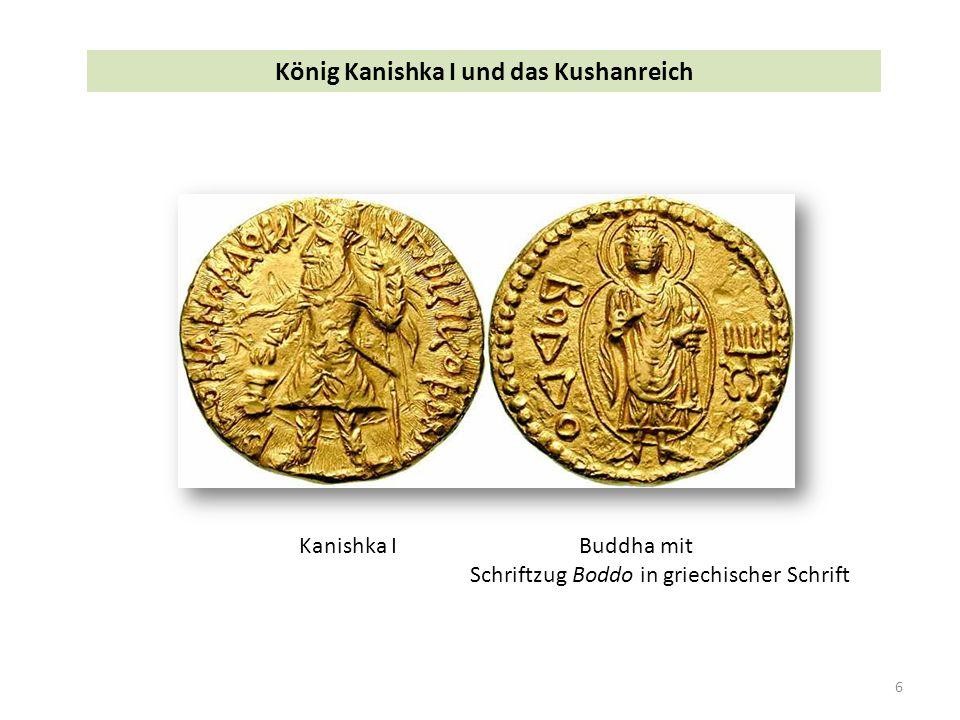 6 Kanishka IBuddha mit Schriftzug Boddo in griechischer Schrift