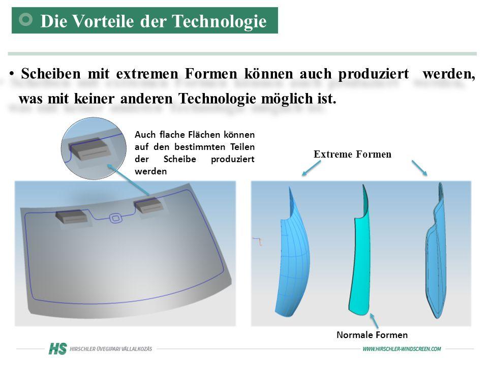 Scheiben mit extremen Formen können auch produziert werden, was mit keiner anderen Technologie möglich ist.