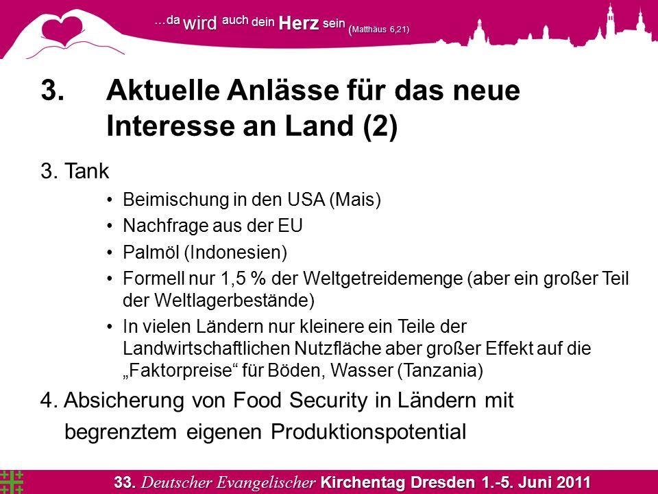 33. Deutscher Evangelischer Kirchentag Dresden 1.-5. Juni 2011 …da wird auch dein Herz sein ( Matthäus 6,21) 3. Aktuelle Anlässe für das neue Interess