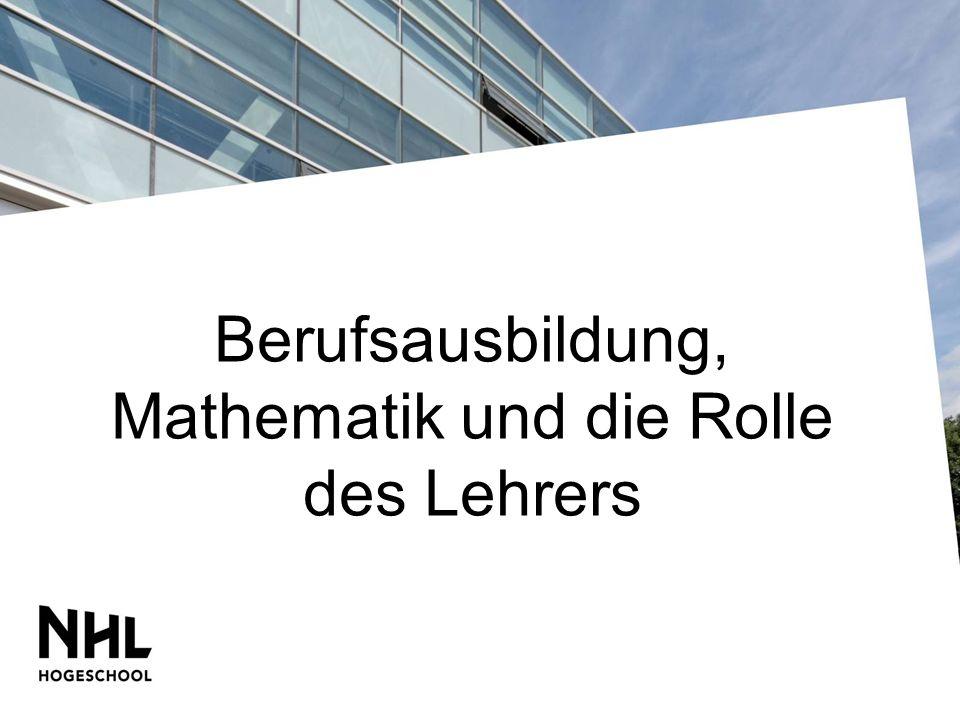Berufsausbildung, Mathematik und die Rolle des Lehrers