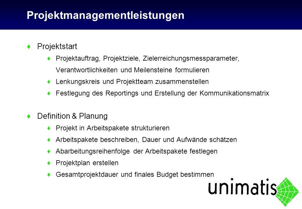 Projektmanagementleistungen ♦Projektstart ♦Projektauftrag, Projektziele, Zielerreichungsmessparameter, Verantwortlichkeiten und Meilensteine formulier
