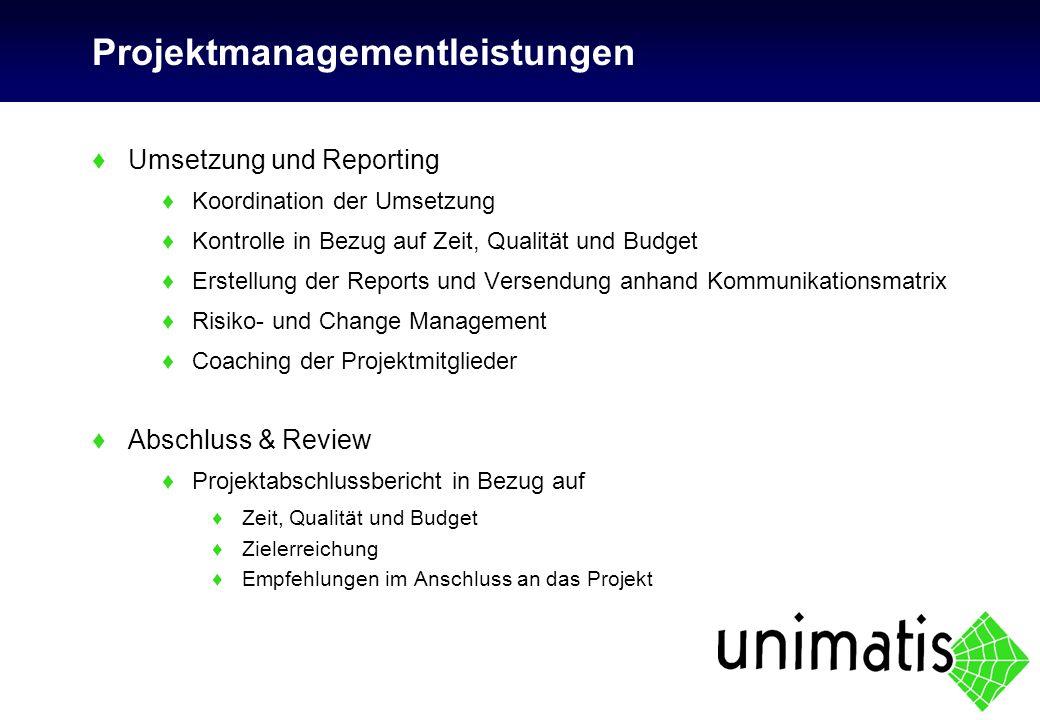 Projektmanagementleistungen ♦Umsetzung und Reporting ♦Koordination der Umsetzung ♦Kontrolle in Bezug auf Zeit, Qualität und Budget ♦Erstellung der Rep