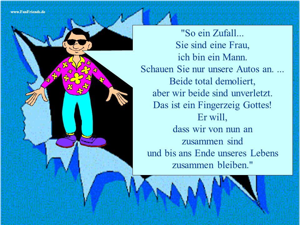 www.FunFriends.de So ein Zufall...Sie sind eine Frau, ich bin ein Mann.