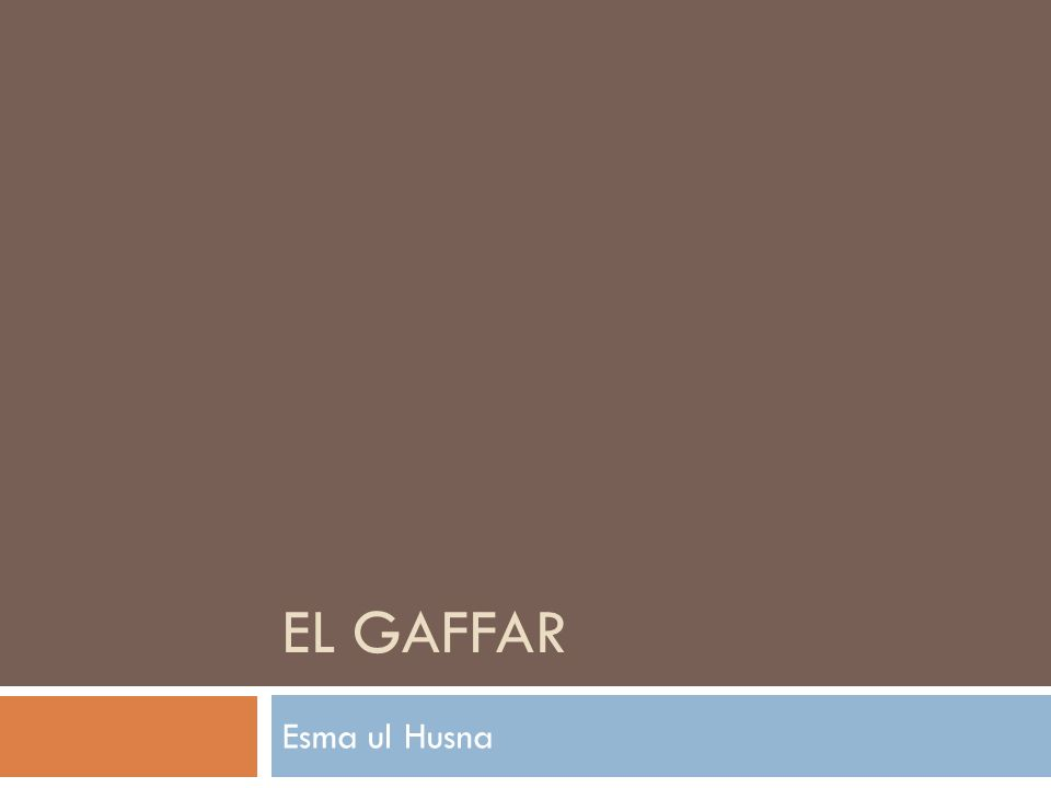 Linguistische Definition  Der Name Gaffar kommt von Gafr, das bedecken (um zu schützen), schließen bedeutet.