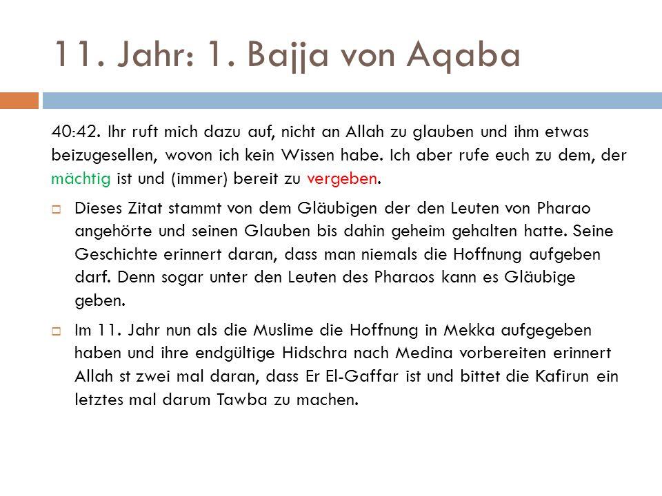 11. Jahr: 1. Bajja von Aqaba 40:42.
