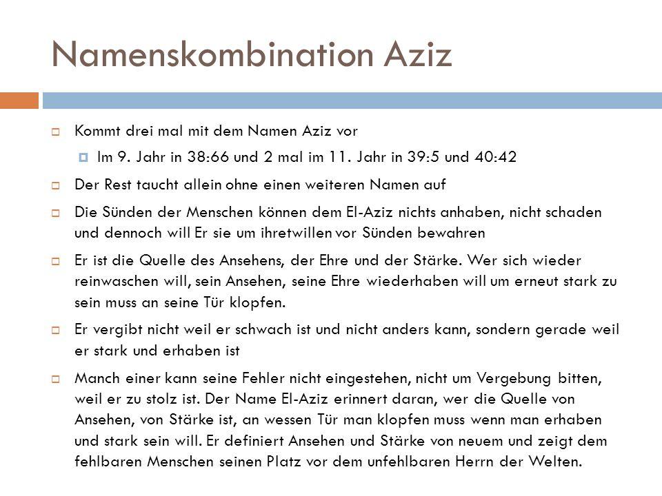Namenskombination Aziz  Kommt drei mal mit dem Namen Aziz vor  Im 9.