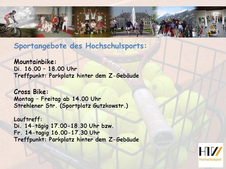 Sportangebote des Hochschulsports: Mountainbike: Di.