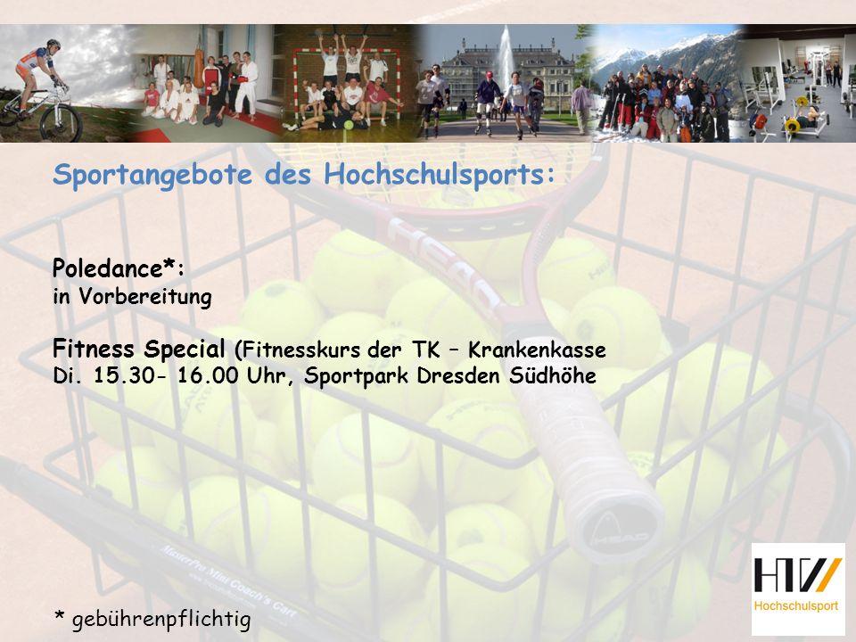 Sportangebote des Hochschulsports: Poledance*: in Vorbereitung Fitness Special (Fitnesskurs der TK – Krankenkasse Di.