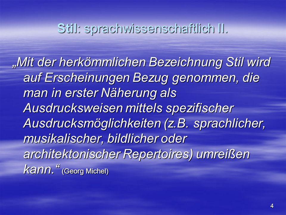 15 Aufgabe der Stilistik II.