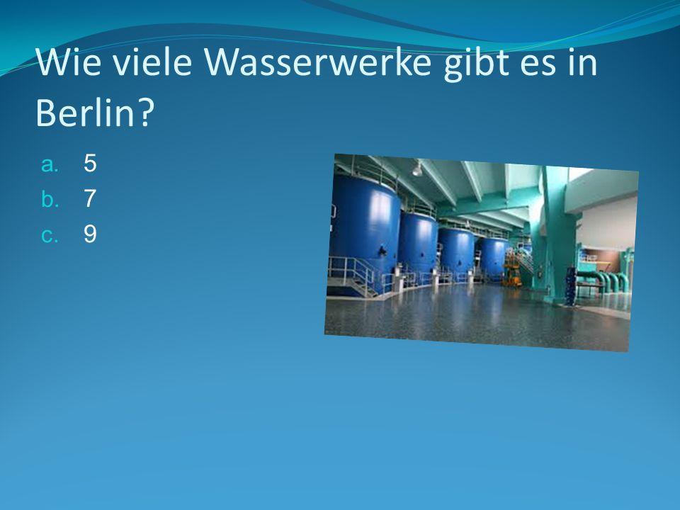 Lösung: C.) ist richtig.In den 9 Wasserwerken wird aus dem Grundwasser Trinkwasser.