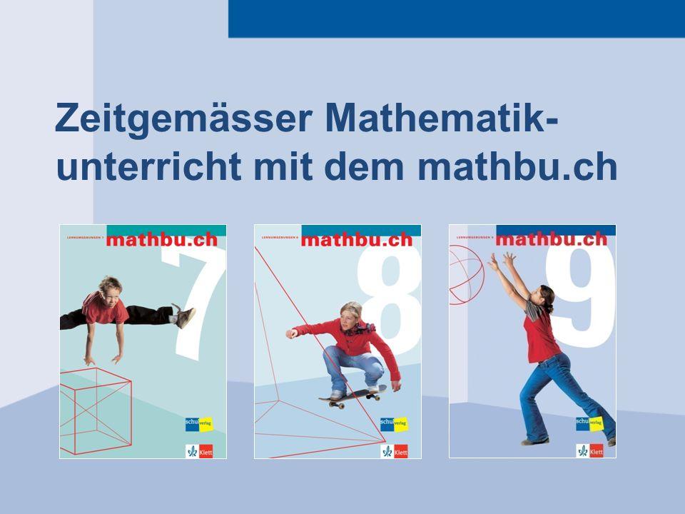 Zeitgemässer Mathematik- unterricht mit dem mathbu.ch